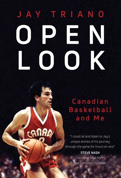 Open Look : Canadian Basketball and Me