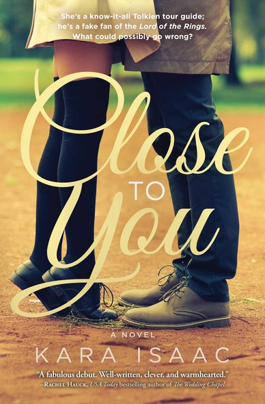 Close to You : A Novel