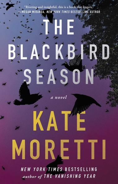 The Blackbird Season : A Novel