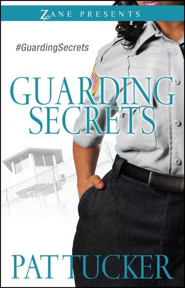 Guarding Secrets : A Novel