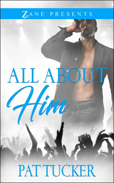 All About Him : A Novel