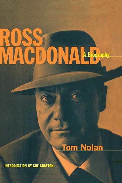 Ross MacDonald : A Biography