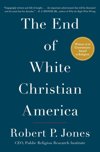 The End of White Christian America