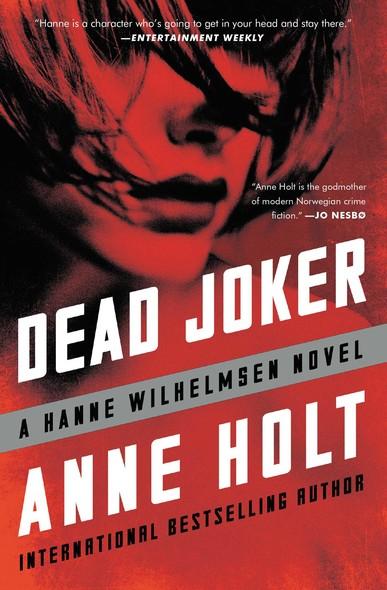 Dead Joker : Hanne Wilhelmsen Book Five
