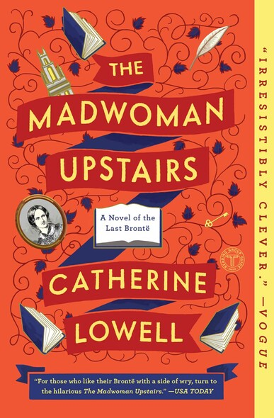 The Madwoman Upstairs : A Novel