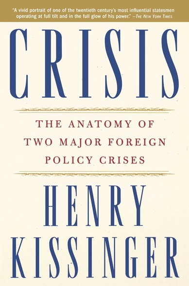 Crisis : The Anatomy of Two Major Foreign Policy Crises