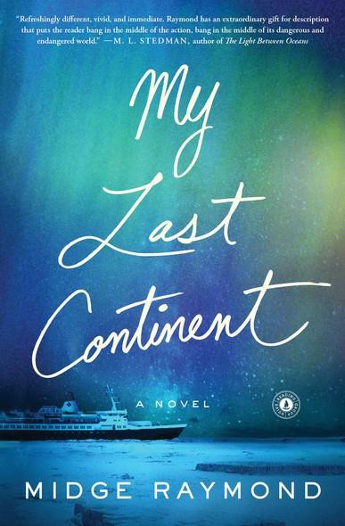 My Last Continent : A Novel