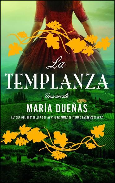 La Templanza (Spanish Edition) : Una Novela