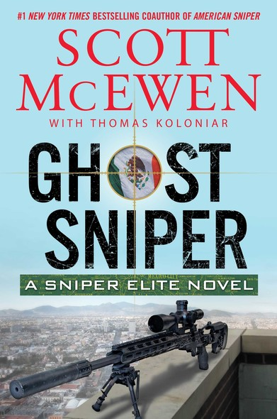 Ghost Sniper : A Sniper Elite Novel