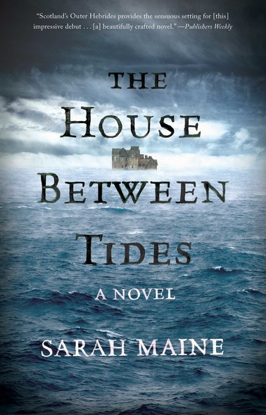 The House Between Tides : A Novel
