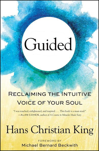 Guided : Reclaiming the Intuitive Voice of Your Soul