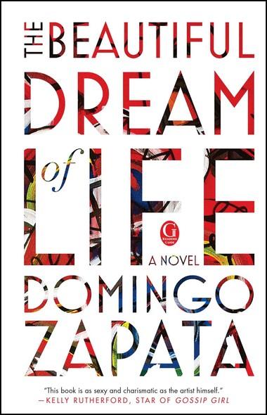The Beautiful Dream of Life : A Novel