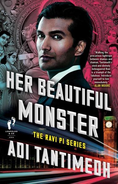 Her Beautiful Monster : The Ravi PI Series