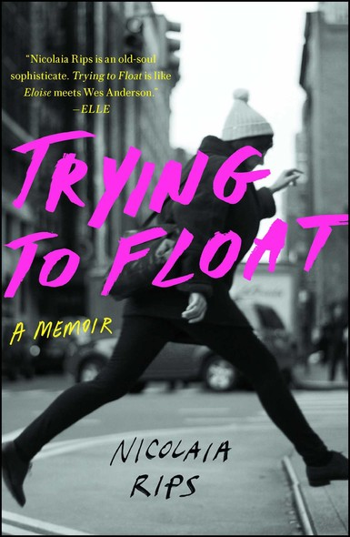 Trying to Float : A Memoir