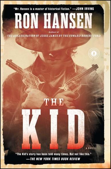 The Kid : A Novel