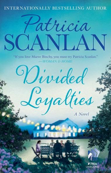 Divided Loyalties : A Novel