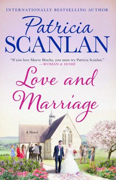 Love and Marriage : A Novel