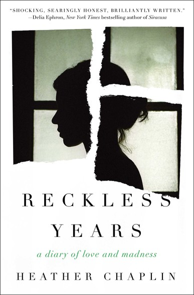 Reckless Years : A Diary of Love and Madness