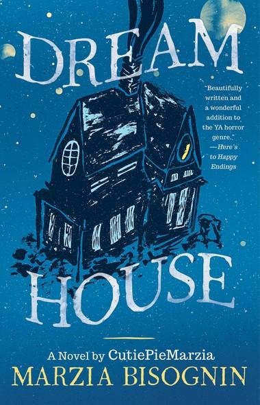Dream House : A Novel by CutiePieMarzia