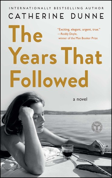 The Years That Followed : A Novel