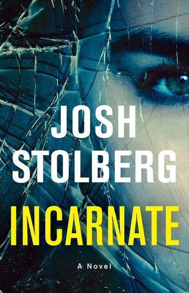 Incarnate : A Novel