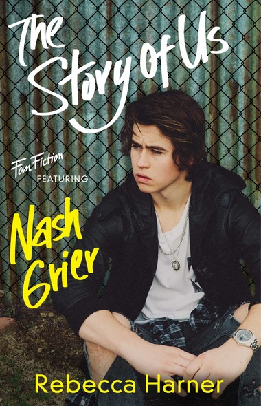 The Story of Us : (Fan Fiction featuring Nash Grier)