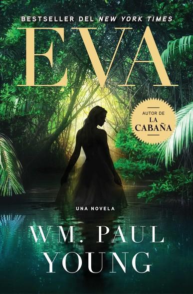 Eva (Eve Spanish Edition) : Una Novela