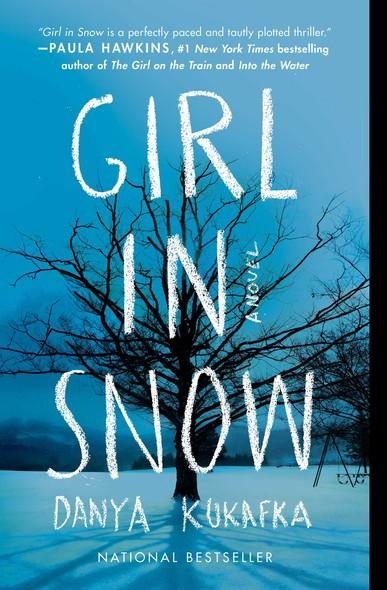 Girl in Snow : A Novel