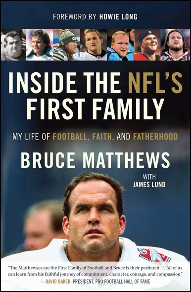 Inside the NFL's First Family : My Life of Football, Faith, and Fatherhood