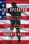 The Operator : Firing the Shots that Killed Osama bin Laden and My Years as a SEAL Team Warrior