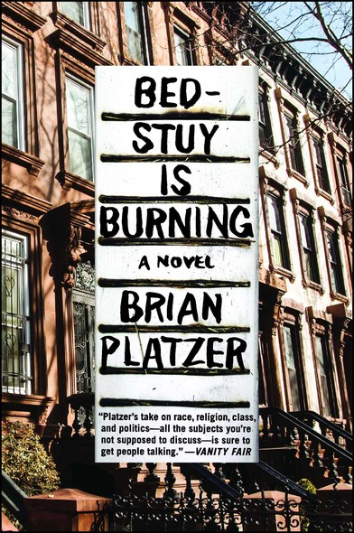 Bed-Stuy Is Burning : A Novel