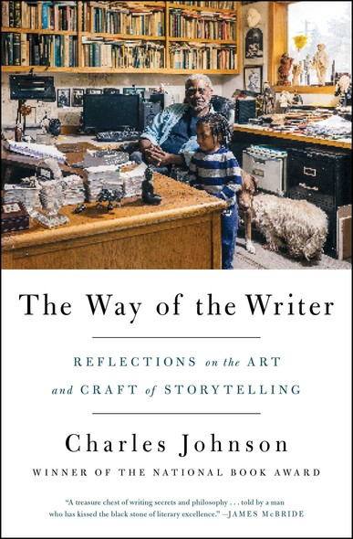The Way of the Writer : Reflections on the Art and Craft of Storytelling