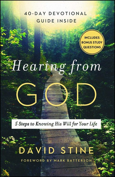 Hearing from God : 5 Steps to Knowing His Will for Your Life
