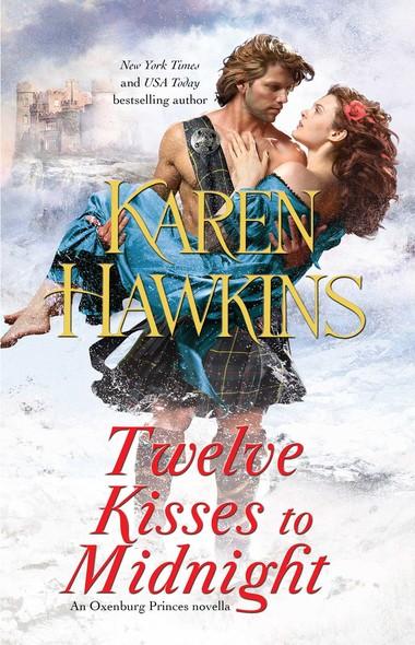 Twelve Kisses to Midnight : A Novella