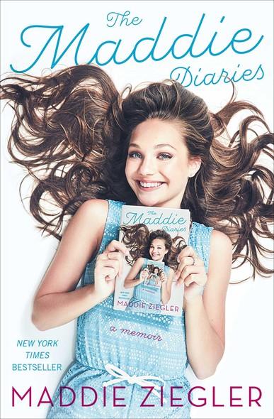 The Maddie Diaries : A Memoir