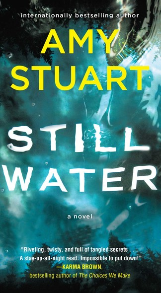 Still Water : A Novel