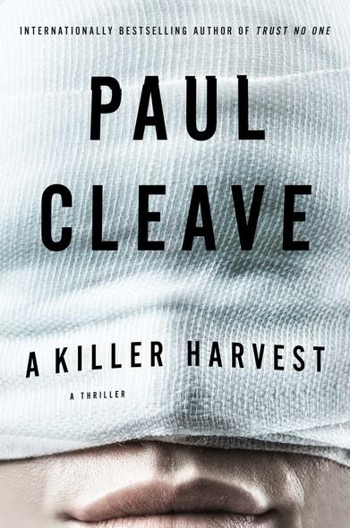 A Killer Harvest : A Thriller