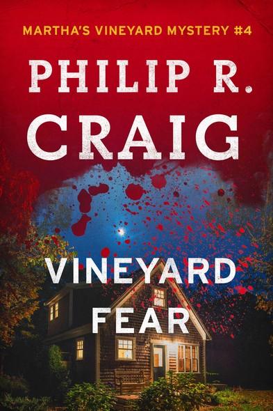 Vineyard Fear : Martha's Vineyard Mystery #4