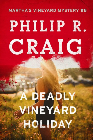 A   Deadly Vineyard Holiday : Martha's Vineyard Mystery #8