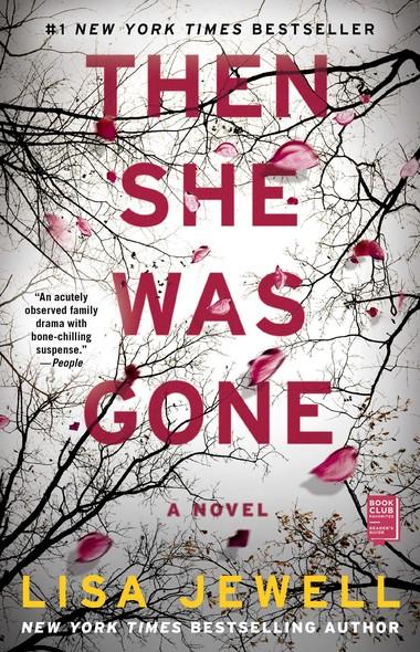 Then She Was Gone : A Novel