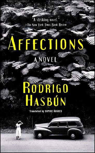 Affections : A Novel