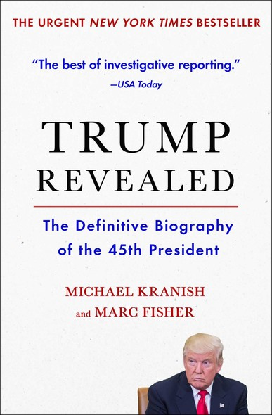 Trump Revealed : An American Journey of Ambition, Ego, Money, and Power