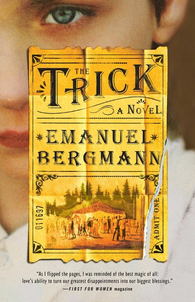The Trick : A Novel