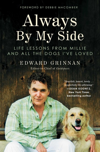 Always By My Side : Life Lessons from Millie and All the Dogs I've Loved