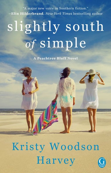 Slightly South of Simple : A Novel