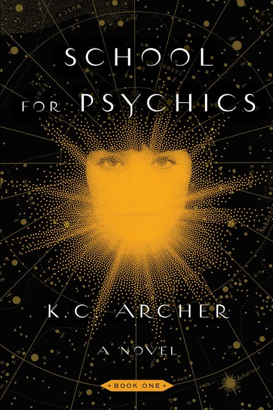 School for Psychics : Book One