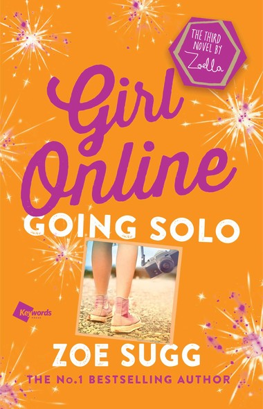 Girl Online: Going Solo : The Third Novel by Zoella