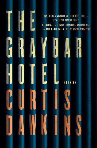 The Graybar Hotel : Stories