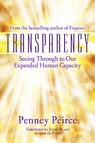 Transparency : Seeing Through to Our Expanded Human Capacity