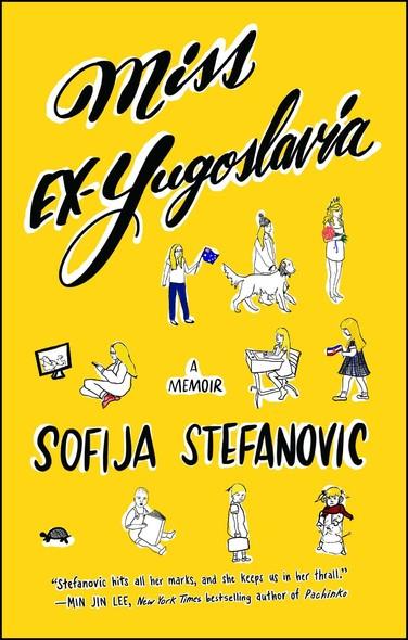 Miss Ex-Yugoslavia : A Memoir